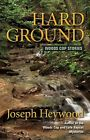 HARD GROUND Woods Cop Stories Book Game-Warden Hunting Fishing North Trooper ""